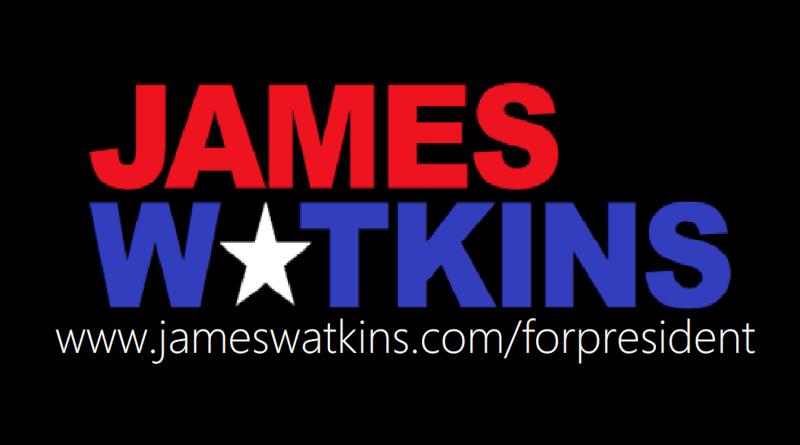 James Watkins for president