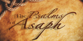 The Psalms of Asaph