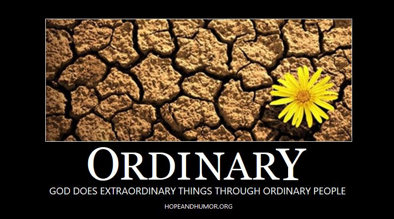 Dare to be Ordinary